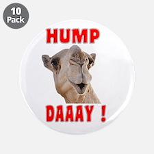 "Hump Daaay Camel 3.5"" Button (10 pack)"
