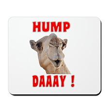 Hump Daaay Camel Mousepad