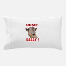 Hump Daaay Camel Pillow Case