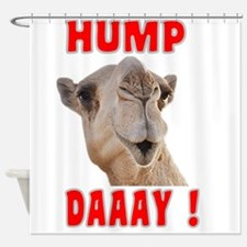 Hump Daaay Camel Shower Curtain