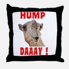 Hump Daaay Camel Throw Pillow