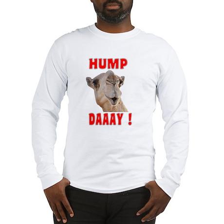 Hump Daaay Camel Long Sleeve T-Shirt