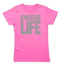 chooselifes Girl's Tee