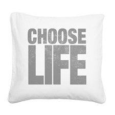 chooselifes Square Canvas Pillow