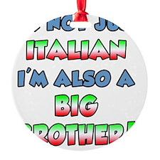 Italian Big Brother Ornament