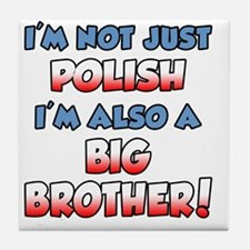 Polish and Big Brother Tile Coaster