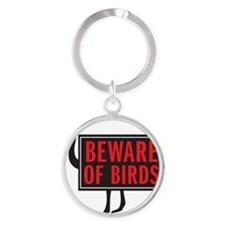 BEWARE Round Keychain
