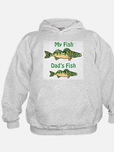 My fish, dad's fish - Hoodie