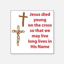 "LongLifeThruTheCross Square Sticker 3"" x 3"""