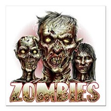 "zombies Square Car Magnet 3"" x 3"""