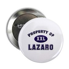 Property of lazaro Button