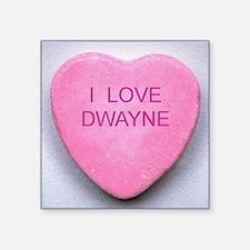 "HEART DWAYNE Square Sticker 3"" x 3"""