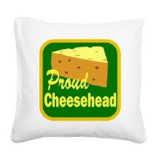 proud cheesehead Square Canvas Pillow