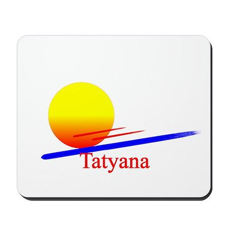 Tatyana Mousepad