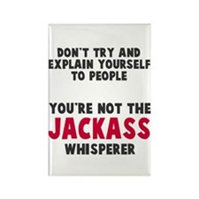 Jackass Whisperer Rectangle Magnet