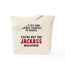 Jackass Whisperer Tote Bag