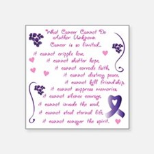 "cancer cannot Square Sticker 3"" x 3"""