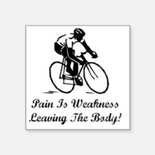 """Pain Is Weakness Black Square Sticker 3"""" x 3"""""""