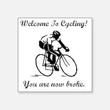 "Cycling Broke Black Square Sticker 3"" x 3"""