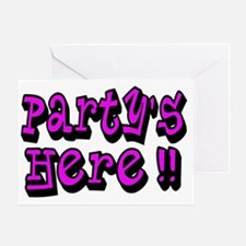partys here pink Greeting Card