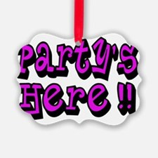 partys here pink Ornament
