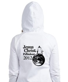 Jesus Christ for president 2012