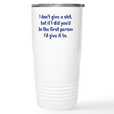 dontgive_r_btle1 Travel Mug
