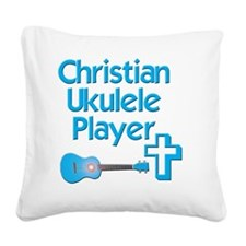 Christian Ukulele Player Square Canvas Pillow