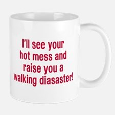 Hot Mess Walking Disaster Mug