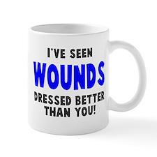 Wounds Dressed Better Mug