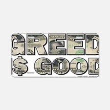 Greed-is-Good-Final Aluminum License Plate