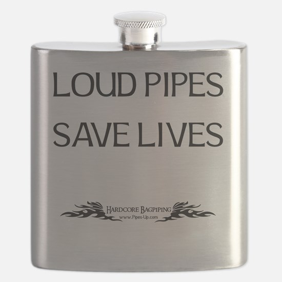 Loud Pipes Save Lives Flask
