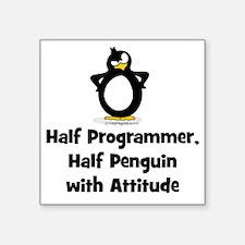 "Half Programmer Half Pengui Square Sticker 3"" x 3"""