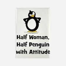 Half Woman, Half Penguin with Att Rectangle Magnet