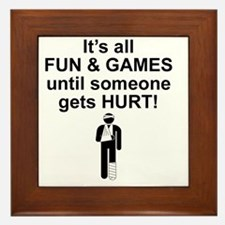 Its all fun and games Framed Tile