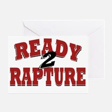Ready to Rapture Greeting Card