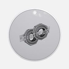 MyNutsLarge3.5Button Round Ornament