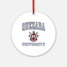 QUEZADA University Ornament (Round)