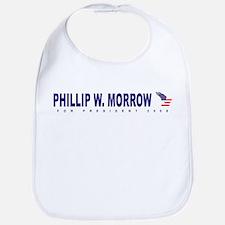 Phillip W Morrow for presiden Bib