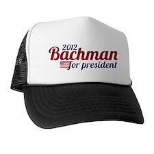 bachman president 2012 Trucker Hat