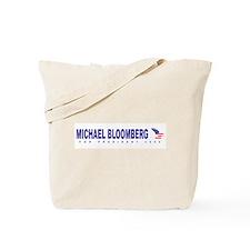 Michael Bloomberg for preside Tote Bag