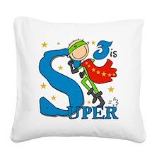 BIRTHDAYSUPER3 Square Canvas Pillow