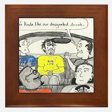 drunk designated Framed Tile