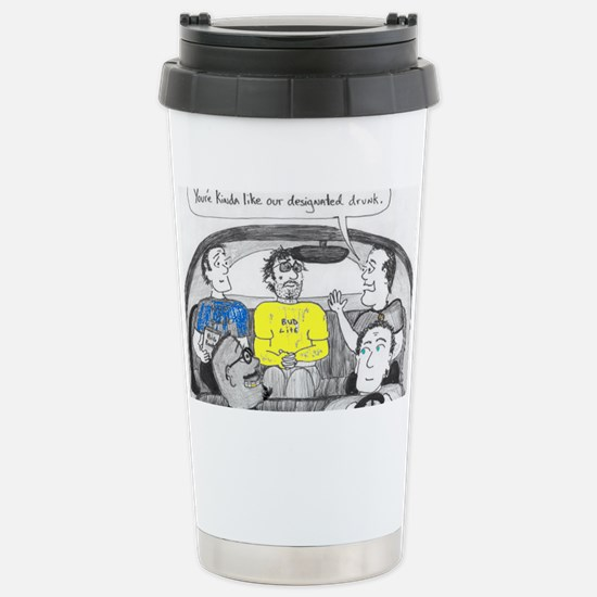 drunk designated Stainless Steel Travel Mug