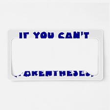parentheses_btle2 License Plate Holder