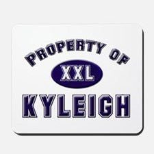 Property of kyleigh Mousepad