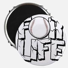 For Life Baseball Magnet
