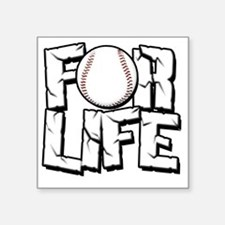 "For Life Baseball Square Sticker 3"" x 3"""