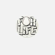 For Life Baseball Mini Button