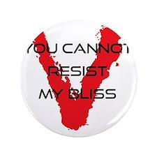 "resist bliss 3.5"" Button"